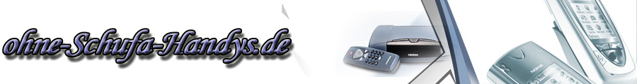 Ohne-Schufa-Handys
